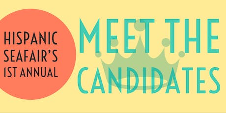 Hispanic Seafair's 1st Annual Meet the Candidate tickets