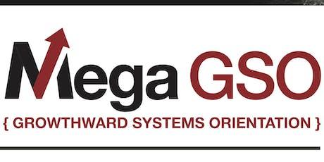 Mega GSO - Growthward Systems Orientation with Kristan Cole in Tucson, AZ tickets