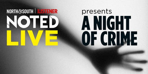 Noted Live Presents: A Night of Crime