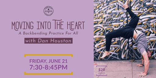 Moving Into The Heart: A Backbending Practice for All with Dan Houston