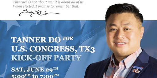 Tanner Do for Congress - TX 3 - Campaign kickoff.