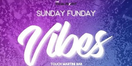 Sunday Funday Vibes tickets