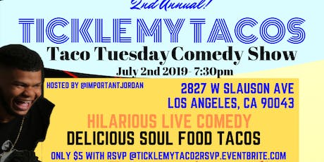 Tickle My Tacos 2 tickets