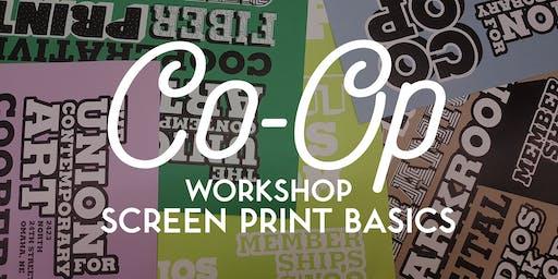 WORKSHOP: Screen Print Basics (2-Part)