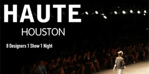 HAUTE Houston FASHION SHOW
