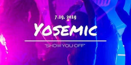 7/19(金) 第3回オープンマイク by yosemic ~Show You Off~ tickets