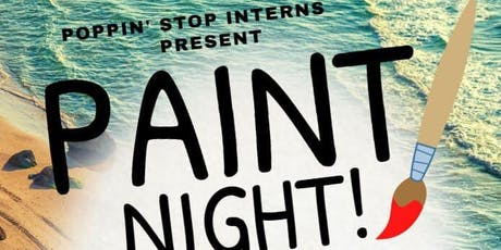 "POPpin Stop Interns Present ""Teen Paint Night"" tickets"