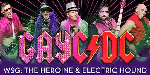 GAYC/DC, w/ THE HEROINE, ELECTRIC HOUND, MAJOR TOM & THE MOONBOYS, DJ LXNAY