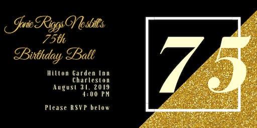 "Mrs. Janie Riggs Nesbitt is Celebrating her Milestone 75th Birthday! ""Let's Party"""
