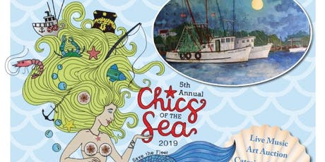 5th Annual Chics of the Sea  tickets