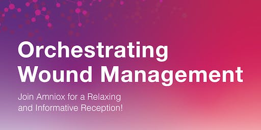 Orchestrating Wound Management