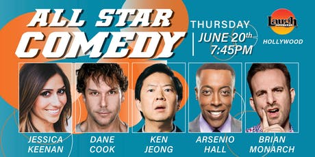 Ken Jeong, Dane Cook, Arsenio Hall & more - Special Event: All-Star Comedy! tickets