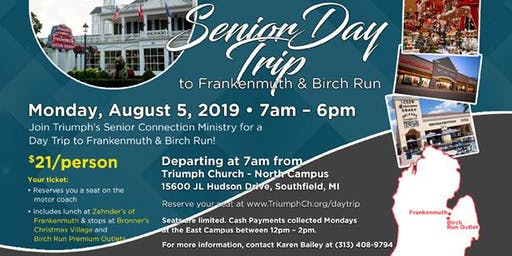 Senior Day Trip to Frankenmuth & Birch Run