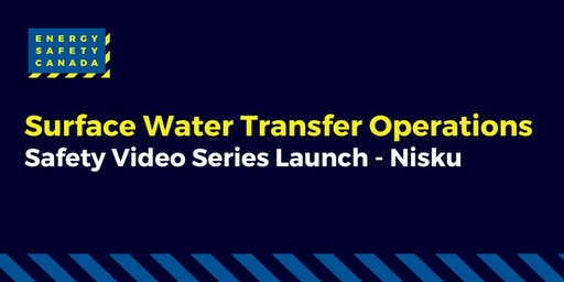 Surface Water Transfer Operations - Safety Video Series Launch