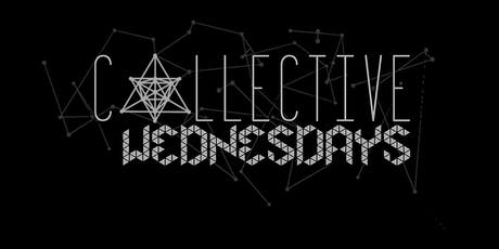 Collective Wednesdays: Elevated Energy Takeover tickets