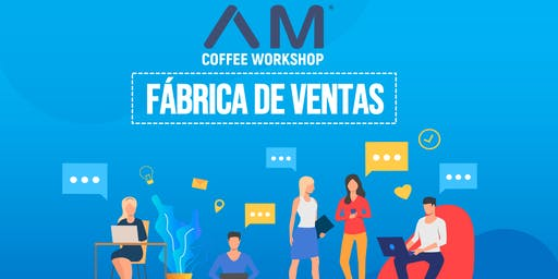 "Coffee Workshop ""Fábrica de Ventas"""