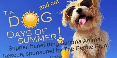 Dog (and Cat) Days of Summer Supper, a benefit for Sarama Rescue tickets
