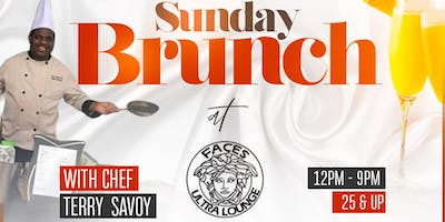 Sunday Brunch @ Faces With Terry Savoie