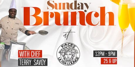 Sunday Brunch @ Faces With Terry Savoie tickets