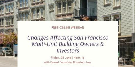 Changes Affecting SF Multi-Unit Building Owners & Investors tickets