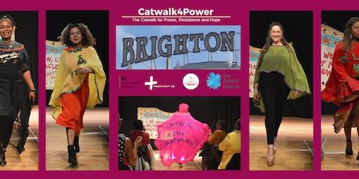 Catwalk4Power  Brighton