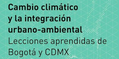 Cambio climático  y la integración  urbano-ambiental boletos