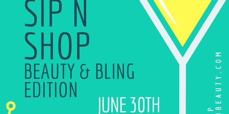 Sip n Shop Bling & Beauty Edition! tickets
