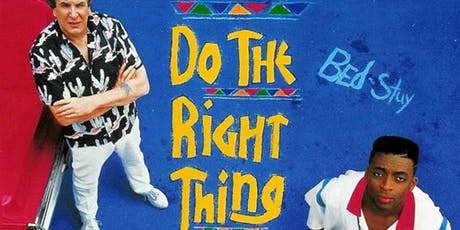 Do The Right Thing Screening + 80s & 90s Afterparty tickets