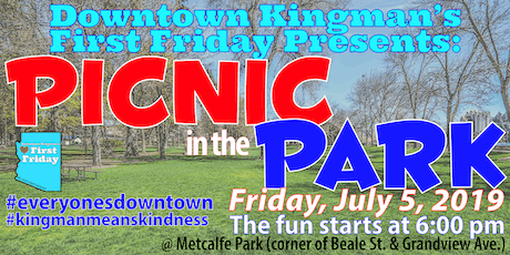 Downtown Kingman's First Friday Picnic in the Park tickets