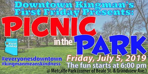 Downtown Kingman's First Friday Picnic in the Park