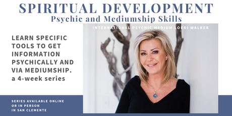 Spiritual development: Psychic & Mediumship 4 wk series Online and small group tickets