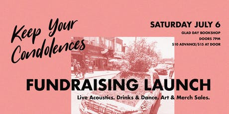 Keep Your Condolences Fundraising Launch tickets