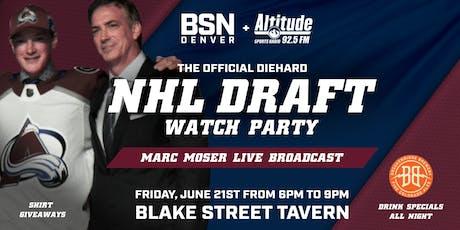 The Diehard NHL Draft Watch Party tickets