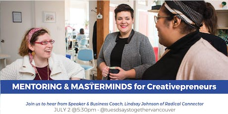 Mentoring & Masterminds for Creativepreneurs: Networking + Education for Creative Small Business Entrepreneurs tickets
