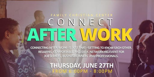 FCC - Job Connection – T2G – Connecting After Work - Thurs - 6:00 - 8:00pm – Companies/Vendors