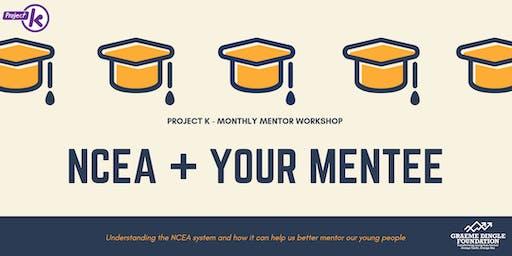 NCEA + YOUR MENTEE