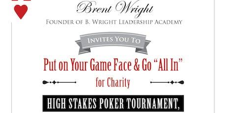 "B. Wright Leadership Academy Charity ""Texas Hold'em"" Poker Tournament tickets"