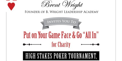"B. Wright Leadership Academy Charity ""Texas Hold'em"" Poker Tournament"