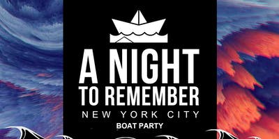 A+Night+To+Remember+Boat+Party+New+York+City+