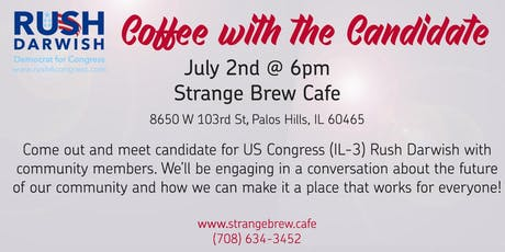 Coffee with the Candidate: Rush Darwish for Congress (IL District 3) tickets