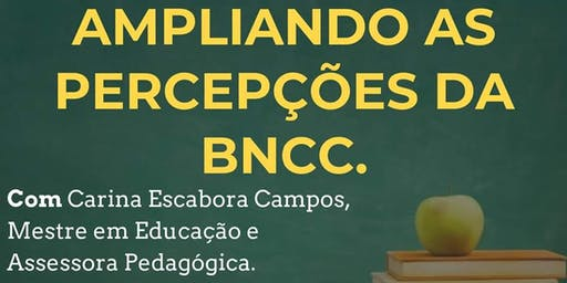 Ampliando as percepções da BNCC.