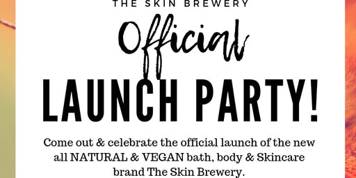 The Skin brewery Official Launch Party!