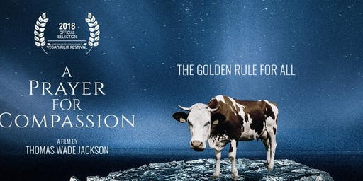 Screening of A Prayer for Compassion ~ Q&A with producer, Victoria Moran