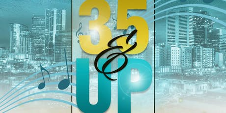 """DT's """"35&UP"""" SATURDAY NIGHT OUT! tickets"""