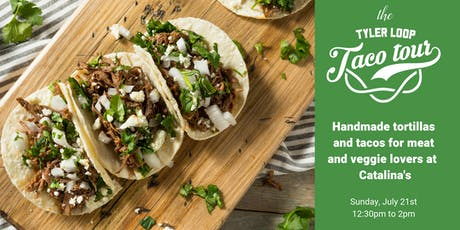 The Tyler Loop Taco Tour: Catalina's tickets
