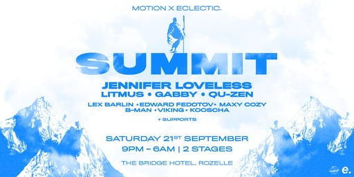 SUMMIT • Jennifer Loveless, Gabby, Litmus, Qu-Zen & More •
