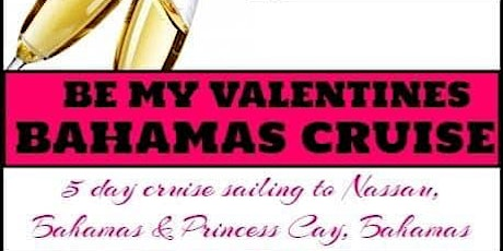 Be My Valentine's Bahamas Cruise tickets