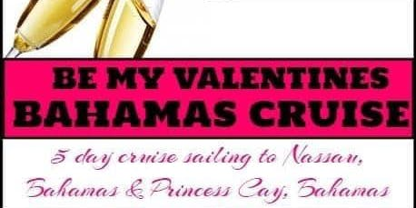 Be My Valentine's Bahamas Cruise