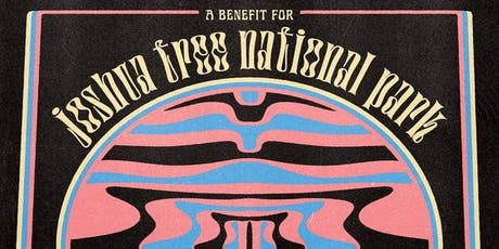 Desert Daze & Fat Tire present - A Benefit For Joshua Tree National Park tickets