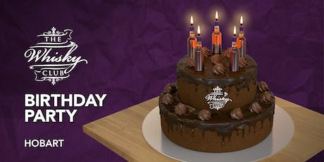 The Whisky Club Birthday Party – Hobart tickets